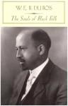 The Souls of Black Folk - W.E.B. Du Bois, Farah Jasmine Griffin