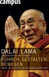 Fuhren, Gestalten, Bewegen (Werte Und Weisheit Fur Ein Globalisierte Welt) - Dalai Lama XIV