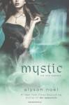 Mystic (Soul Seekers) - Alyson Noel