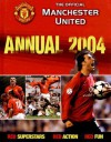 The Official Manchester United Annual 2004 - Adam Bostock, Simon Davies