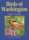 Birds of Washington Field Guide - Stan Tekiela