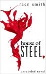 House of Steel - Raen Smith