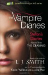 The Craving (The Vampire Diaries: Stefan's Diaries, #3) - Kevin Williamson, L.J. Smith, Julie Plec