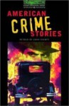 American Crime Stories (Oxford Bookworms Library) - John Escott