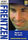 Heniz - Harold Frentzen: Fast road to success: Back on the Pace - Christopher Hilton