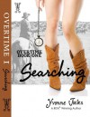 Searching (OverTime, #1) - Yvonne Jocks