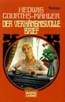 Der verhängnisvolle Brief - Hedwig Courths-Mahler