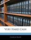 Very Hard Cash - Charles Reade