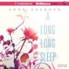 A Long, Long Sleep (Audible Audio) - Anna Sheehan, Angela Dawe