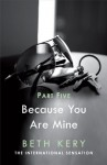 Because You Are Mine: Because I Said So (Because You Are Mine, #1.5) - Beth Kery