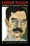 Saddam Hussein: The Terrifiying Inside Story of the Iraqi Nuclear and Biological Weapons - Rebecca Stefoff