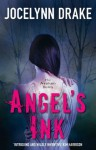 Angel's Ink (The Asylum Tales, Book 1) - Jocelynn Drake
