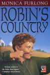Robin's Country - Monica Furlong