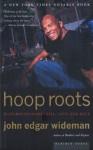 Hoop Roots - John Edgar Wideman