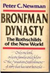 Bronfman Dynasty: the Rothschilds of the New World - Peter C. Newman