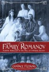 The Family Romanov: Murder, Rebellion, and the Fall of Imperial Russia - Candace Fleming