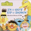 In & Out, Up & Down (A Chunky Book(R)) - Sesame Street, Michael J. Smollin