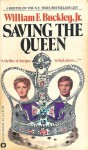 Saving the Queen - William F. Buckley Jr.