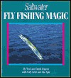 Saltwater Fly-Fishing Magic - Neal Rogers, Linda Rogers, Lefty Kreh
