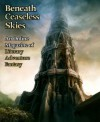 Beneath Ceaseless Skies Issue #85 - Spencer Ellsworth, Seth Dickinson, Scott H. Andrews
