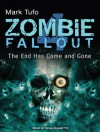 Zombie Fallout 4: The End Has Come and Gone - Mark Tufo