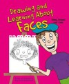 Drawing and Learning About Faces: Using Shapes and Lines (Sketch It!) - Amy Bailey Muehlenhardt
