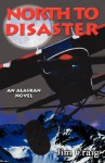 North to Disaster - Jim Craig
