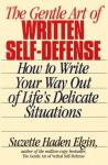The Gentle Art of Written Self-Defense - Suzette Haden Elgin