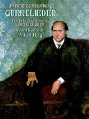 Gurrelieder for Soloists, Chorus and Orchestra - Arnold Schoenberg, Alban Berg