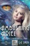 Ambushing Ariel - S.E. Smith