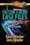 Obsessions (Falcon's Bend Series Novella) - Karen Wiesner, Chris Spindler