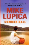 Summer Ball - Mike Lupica