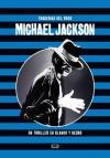 Michael Jackson: un thriller en blanco y negro - Diego Agrimbau, Horacio Lalia