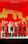 Tender Comrades: A Backstory of the Hollywood Blacklist - Patrick McGilligan, Paul Buhle