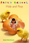 Hide and Peep (Fairy School) - Gail Herman