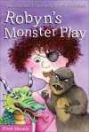 Robyn's Monster Play - Hazel Hutchins, Yvonne Cathcart