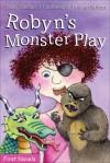 Robyn's Monster Play - Hazel Hutchins, Yvonne Cathcart