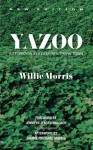 Yazoo: Integration in a Deep-Southern Town - Willie Morris