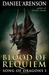 Blood of Requiem - Daniel Arenson