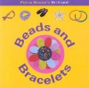 Beads And Bracelets (Fun Factory) - Petra Boase