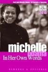 Michelle Obama In Her Own Words - Michelle Obama, Susan A. Jones
