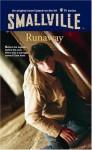 Smallville #7: Runaway (Smallville (Little Brown Paperback)) - Suzan Colon