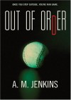 Out of Order - A.M. Jenkins