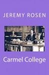 Carmel College - Jeremy Rosen