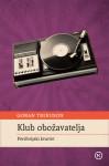 Klub obožavatelja : Periferijski kvartet - Goran Tribuson