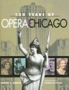 150 Years of Opera in Chicago - Robert C. Marsh, NORMAN PELLEGRINI