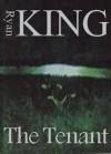 The Tenant - Ryan King