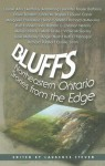 Bluffs: Northeastern Ontario Stories from the Edge - Laurence Steven, Sean Costello, Mark Leslie