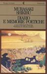 Diario e memorie poetiche - Murasaki Shikibu, Richard Bowring, Alfredo Giuliani