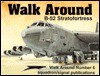 B-52 Stratofortress Walk Around - Lou Drendel